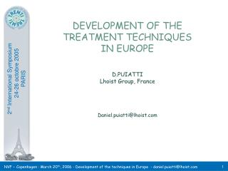 DEVELOPMENT OF THE TREATMENT TECHNIQUES IN EUROPE