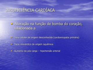INSUFICI�NCIA CARD�ACA
