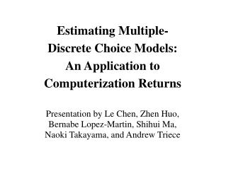Estimating Multiple-Discrete Choice Models:  An Application to Computerization Returns