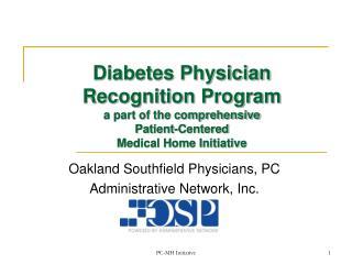 Oakland Southfield Physicians, PC Administrative Network, Inc.
