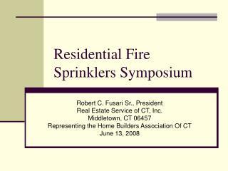 Residential Fire Sprinklers Symposium