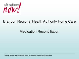 Brandon Regional Health Authority Home Care Medication Reconciliation