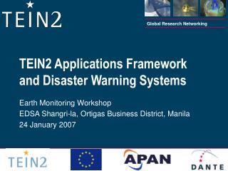 TEIN2 Applications Framework and Disaster Warning Systems