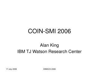 COIN-SMI 2006