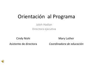 Orientaci�n  al Programa