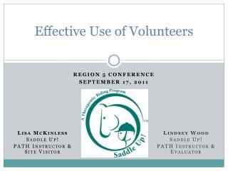 Effective Use of Volunteers