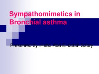 Sympathomimetics in Bronchial asthma