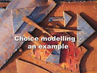 Choice modelling  - an example