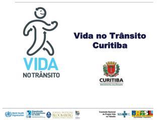 Vida no Tr�nsito  Curitiba