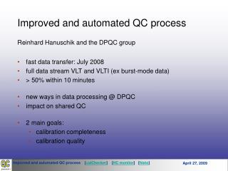 Improved and automated QC process Reinhard Hanuschik and the DPQC group