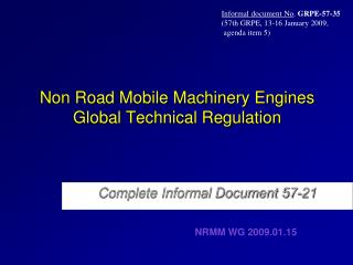 Non Road Mobile Machinery Engines  Global Technical Regulation
