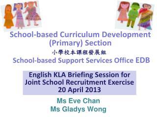 Ms  Eve Chan Ms Gladys Wong