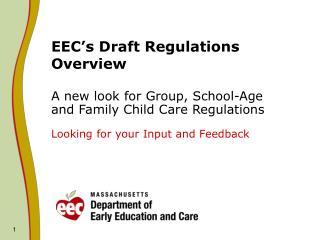 EEC s Draft Regulations Overview