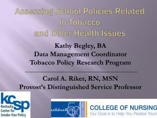 Assessing School Policies Related to Tobacco  and Other Health Issues