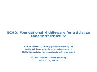 ECHO: Foundational Middleware for a Science Cyberinfrastructure