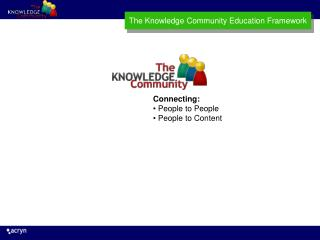 The Knowledge Community Education Framework