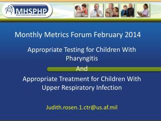 Monthly Metrics Forum February 2014