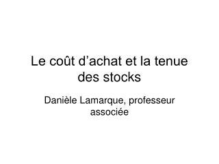 Le co t d achat et la tenue des stocks
