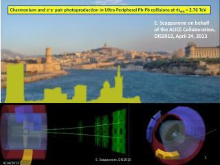 E. Scapparone on behalf  of the ALICE Collaboration, DIS2013, April  24,  2013