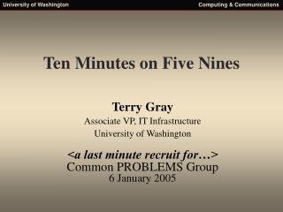 Ten Minutes on Five Nines
