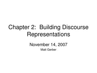 Chapter 2:  Building Discourse Representations
