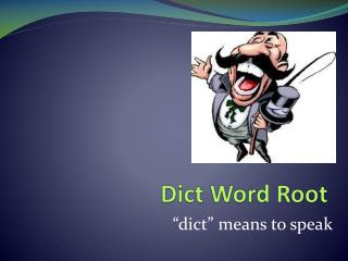Dict  Word  Root