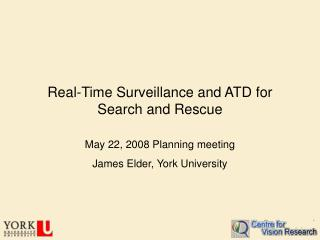 Real-Time Surveillance and ATD for Search and Rescue