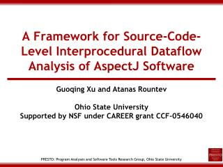 A Framework for Source-Code-Level Interprocedural Dataflow Analysis of AspectJ Software