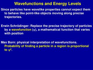 Wavefunctions and Energy Levels