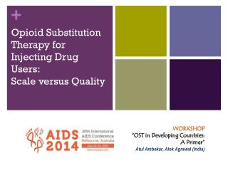 Opioid Substitution Therapy for Injecting Drug Users: Scale versus Quality