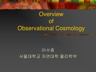 Overview  of  Observational Cosmology