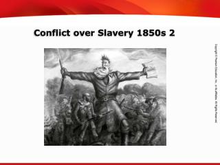 Conflict over Slavery 1850s 2