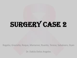 SURGERY CASE 2