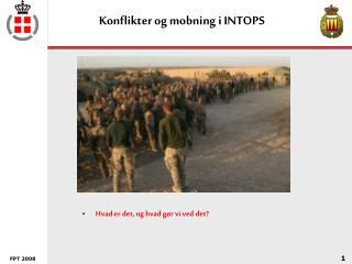 Konflikter og mobning i INTOPS