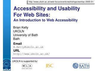 Accessibility and Usability For Web Sites: An Introduction to Web Accessibility