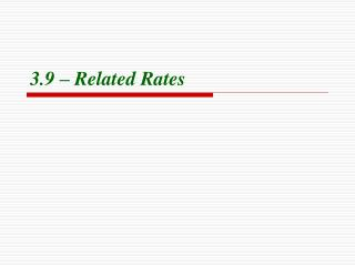 3.9 – Related Rates