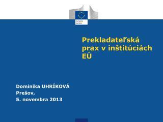 Prekladateľská prax v inštitúciách EÚ