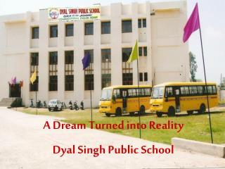 Dyal Singh Public School