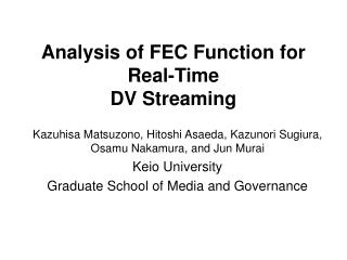 Analysis of FEC Function for Real-Time DV Streaming