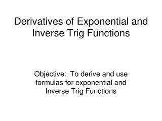 Derivatives of Exponential and Inverse Trig Functions