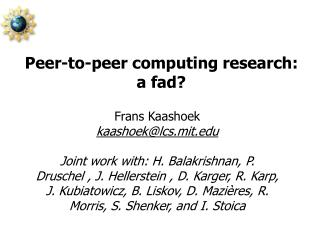 Peer-to-peer computing research: a fad?