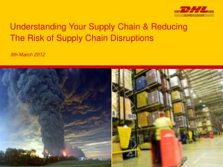 Understanding Your Supply Chain & Reducing The Risk of Supply Chain Disruptions