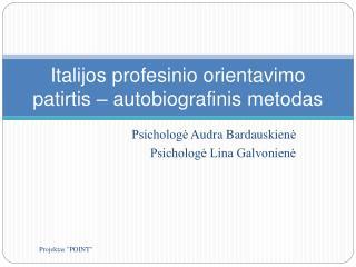 Italijos profesinio orientavimo patirtis – autobiografinis metodas