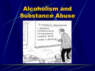 Alcoholism and Substance Abuse