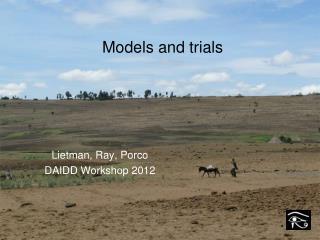 Models and trials