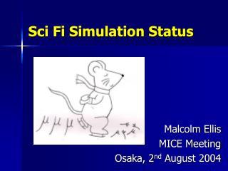 Sci Fi Simulation Status