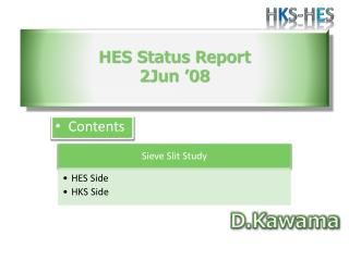 HES Status  Report 2Jun '08