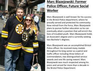 Marc Blazejowski: Former Police Officer, Future Social Worker