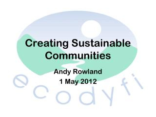 Creating Sustainable Communities
