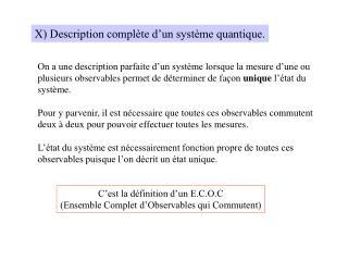 X) Description complète d'un système quantique.